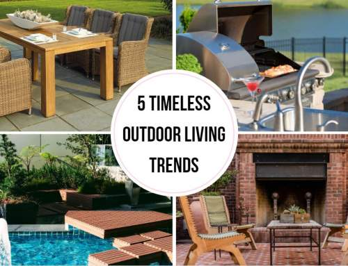 Five timeless Outdoor Living Trends