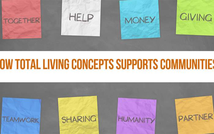 How Total Living Concepts Supports Communities